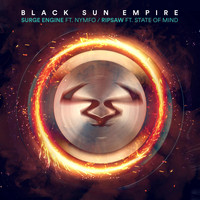 Black Sun Empire - Surge Engine / Ripsaw
