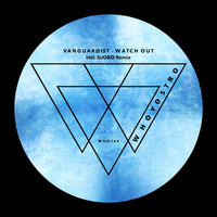 Vanguardist - Watch Out