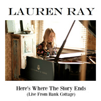 Lauren Ray - Here's Where the Story Ends (Live from Bank Cottage)