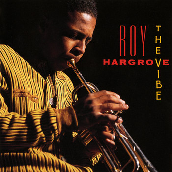 Roy Hargrove - The Vibe