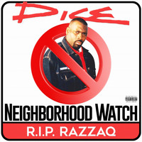 Dice - Neighborhood Watch (Explicit)