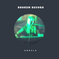 Angela - Broken Record
