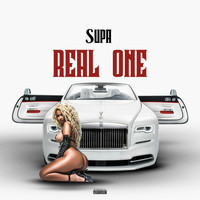 Supa - Real One (Explicit)