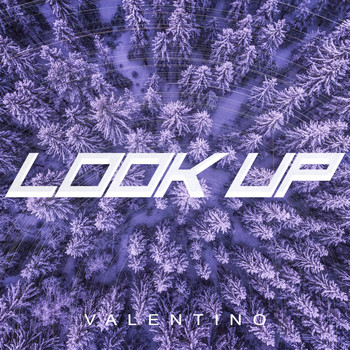 Valentino - Look Up (Explicit)