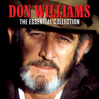 Don Williams - The Essential Collection
