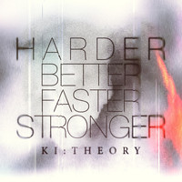 Ki:Theory - Harder Better Faster Stronger