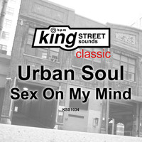 Urban Soul - Sex On My Mind