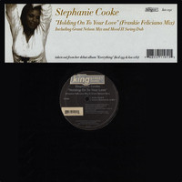 Stephanie Cooke - Holding On To Your Love