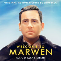 Alan Silvestri - Welcome to Marwen (Original Motion Picture Soundtrack)
