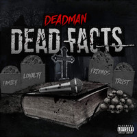 Deadman - Dead Facts (Explicit)
