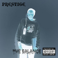 Prestige - The Balance (Explicit)