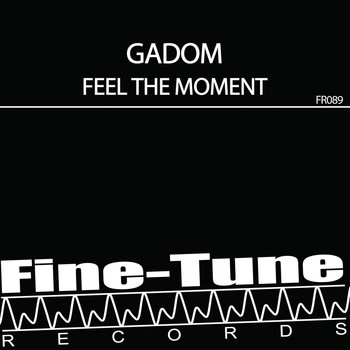 Gadom - Feel The Moment