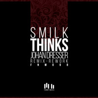 DJ Smilk - Thinks