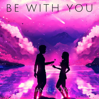 Daniel Pozo - Be With You