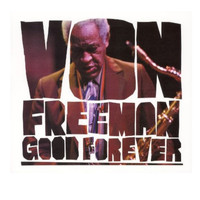 Von Freeman - Good Forever