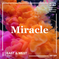 East & West - Miracle
