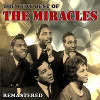 The Miracles - The Very Best of The Miracles (Remastered)