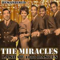 The Miracles - Land of 1000 Dances (Remastered)