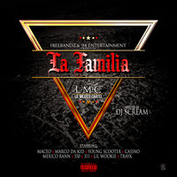 DJ Scream - Maceo Presents La Familia Hosted by DJ Scream (Explicit)