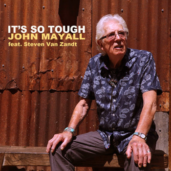 John Mayall - It's so Tough