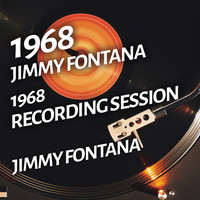 Jimmy Fontana - Jimmy Fontana - 1968 Recording Session