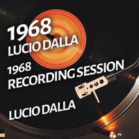 Lucio Dalla - Lucio Dalla - 1968 Recording Session