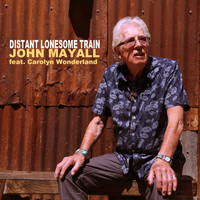 John Mayall - Distant Lonesome Train