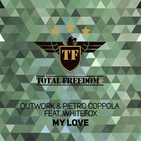 Pietro Coppola - My Love (feat. Whitefox)
