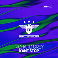 Richard Grey - Kant Stop