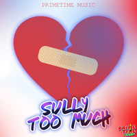 Sully - Too Much - Single