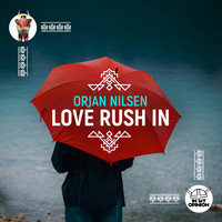 Orjan Nilsen - Love Rush In