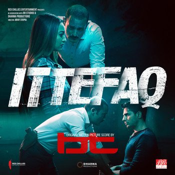 BT - ITTEFAQ (Original Motion Picture Score)