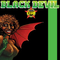 Black Devil Disco Club - Dance Remixes