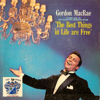 Gordon MacRae - The Best Things in Life Are Free