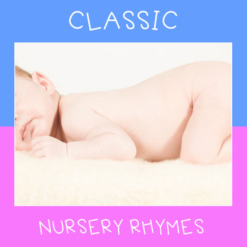 Lullaby Babies, Baby Sleep, Nursery Rhymes Music - #21 Classic Nursery Rhymes
