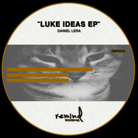 Daniel Lera - Luke Ideas EP