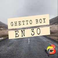 Ghetto Boy - En 30