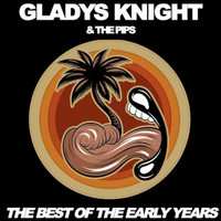 Gladys Knight & The Pips - The Best of the Early Years
