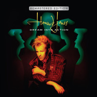 Howard Jones - Dream Into Action (Deluxe Remastered & Expanded Edition)