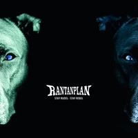 Rantanplan - Stay Rudel - Stay Rebel