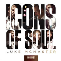 Luke McMaster - Icons of Soul, Vol. 1