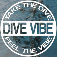 Dive Vibe - Take the Dive, Feel the Vibe