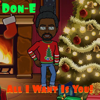 DON-e - All I Want Is You!