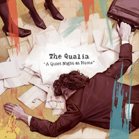 The Qualia - A Quiet Night at Home