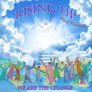 Paul Thomas - Rising Up: We Are the Change