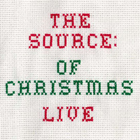 The Source - The Source of Christmas - Live