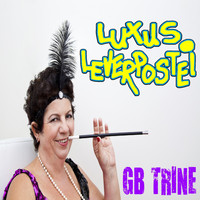 Luxus Leverpostei - Gb Trine