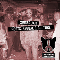 Singer Jah - Roots Reggae & Culture
