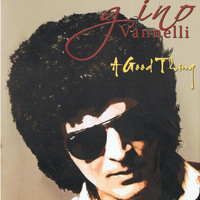 Gino Vannelli - A Good Thing