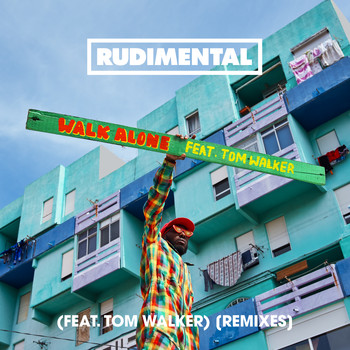 Rudimental - Walk Alone (feat. Tom Walker) (Remixes)